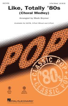 Like, Totally '80s (Choral Medley) (HL-00274789)
