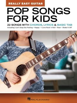 Pop Songs for Kids - Really Easy Guitar Series: 22 Songs with Chords,  (HL-00286698)