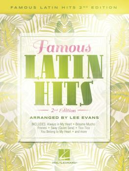 Famous Latin Hits - 2nd Edition (HL-00287278)