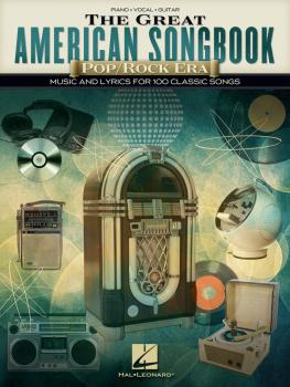 The Great American Songbook - Pop/Rock Era: Music and Lyrics for 100 C (HL-00278788)