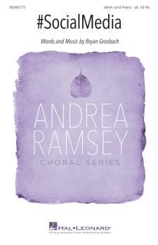 #SocialMedia: Andrea Ramsey Choral Series (HL-00285772)