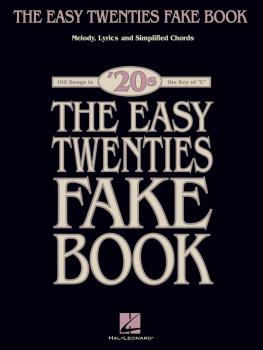 The Easy Twenties Fake Book: 100 Songs in the Key of C (HL-00240336)