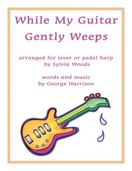 While My Guitar Gently Weeps (Arranged for Harp) (HL-00291399)