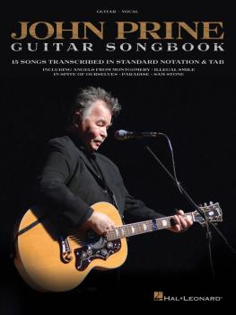 John Prine - Guitar Songbook: 15 Songs Transcribed in Standard Notatio (HL-00264687)