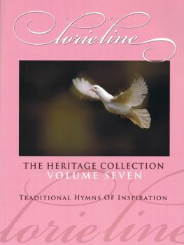 Lorie Line - The Heritage Collection Volume VII: Traditional Hymns of  (HL-00145794)