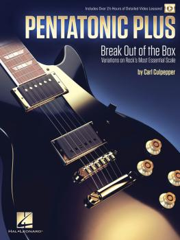 Pentatonic Plus: Break Out of the Box: Variations on Rock's Most Essen (HL-00253747)
