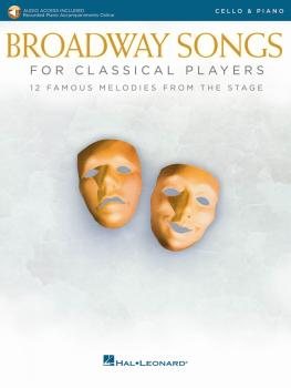 Broadway Songs for Classical Players - Cello and Piano (With online au (HL-00265891)