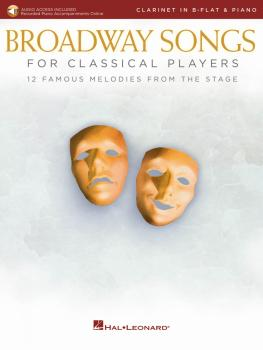 Broadway Songs for Classical Players - Clarinet and Piano (With online (HL-00265893)