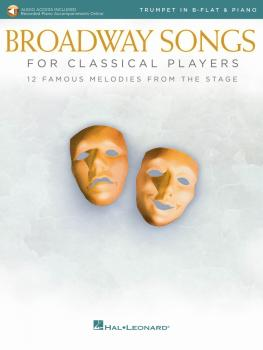Broadway Songs for Classical Players - Trumpet and Piano (With online  (HL-00265894)
