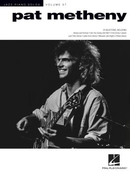 Pat Metheny: Jazz Piano Solos Series Volume 57 (HL-00277058)