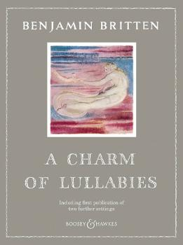 A Charm Of Lullabies Op. 41: Including First Publication of Two Furthe (HL-48024651)