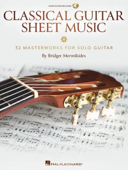 Classical Guitar Sheet Music: 32 Masterworks for Solo Guitar (HL-00280287)