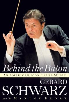 Behind the Baton: An American Icon Talks Music (HL-00139525)