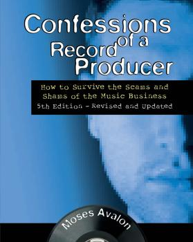 Confessions of a Record Producer: How to Survive the Scams and Shams o (HL-00146064)