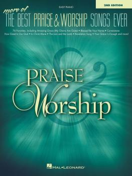 More of the Best Praise & Worship Songs Ever - 2nd Edition (HL-00294444)