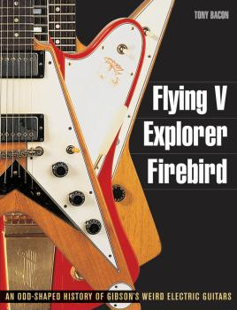 Flying V, Explorer, Firebird: An Odd-Shaped History of Gibson's Weird  (HL-00333076)