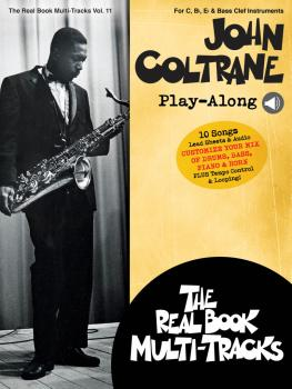 John Coltrane Play-Along: Real Book Multi-Tracks Volume 11 (HL-00275624)