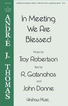 In Meeting We Are Blessed (HL-00292960)