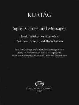 Signs, Games and Messages: Solo and Chamber Works for Oboe and English (HL-50601465)
