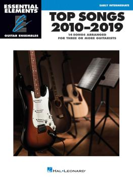 Top Songs 2010-2019: Essential Elements Guitar Ensembles Early Interme (HL-00295218)