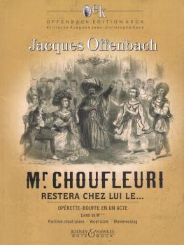 Monsieur Choufleuri Restera Chez Lui Le...: Opera Buffa in One Act Voc (HL-48024418)