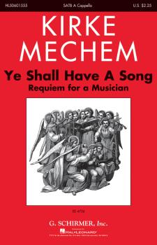 Ye Shall Have a Song: Requiem for a Musician (HL-50601555)