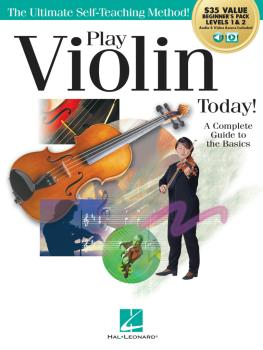 Play Violin Today! Beginner's Pack: Method Books for Levels 1 & 2 Plus (HL-00293933)