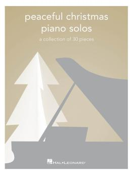 Peaceful Christmas Piano Solos: A Collection of 30 Pieces (HL-00295379)