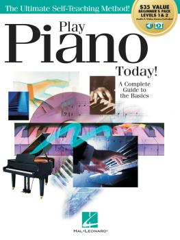 Play Piano Today! All-in-One Beginner's Pack: Includes Book 1, Book 2, (HL-00293921)