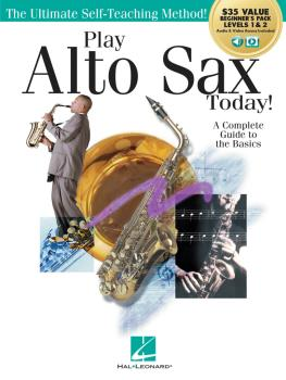 Play Alto Sax Today!: Beginner's Pack: Method Books 1 & 2 Plus Online  (HL-00293931)