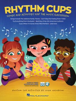 Rhythm Cups: Song and Activities for the Music Classroom (HL-00294336)