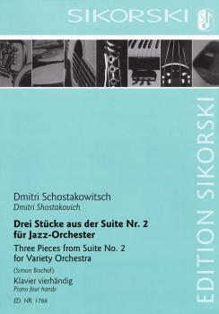 3 Pieces from Suite No. 2 (For Variety Orchestra) (Piano Four Hands) (HL-50602270)