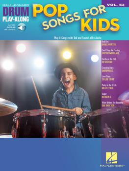 Pop Songs for Kids: Drum Play-Along Volume 53 (HL-00298650)