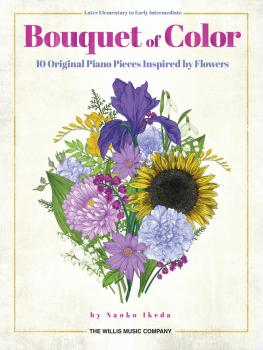 10 Original Piano Pieces Inspired by Flowers: Later Elementary to Earl (HL-00274263)