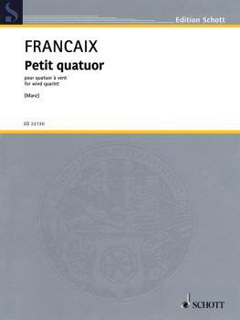 Petit Quatuor (Arranged for Wind Quartet 2015 Score and Parts) (HL-49045805)