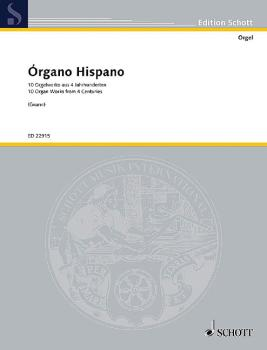 Organo Hispano: 10 Organ Works from 4 Centuries Organ (HL-49045845)
