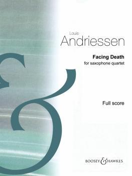 Facing Death (for Saxophone Quartet Score) (HL-48024564)
