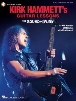 Kirk Hammett's Guitar Lessons: The Sound & the Fury (HL-00322511)