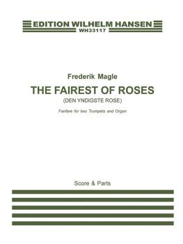 The Fairest of Roses (Den Yndigste Rose): Fanfare for Two Trumpets and (HL-00286547)