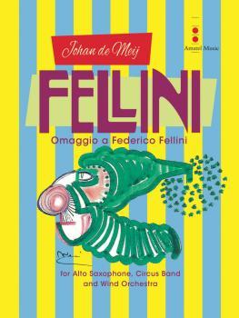 Fellini (Omaggio a Federico Fellini) (for Alto Sax, Wind Orchestra & C (HL-04004957)