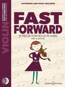 Fast Forward: 21 Pieces for Violin Players Violin Part Only and Audio  (HL-48024884)