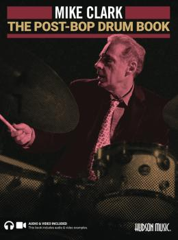 The Post-Bop Drum Book: A Complete Overview of Contemporary Jazz Drumm (HL-00339771)