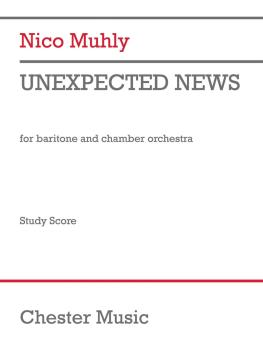 Unexpected News (for Baritone and Chamber Orchestra Vocal/Study Score) (HL-00325723)