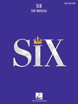 Six: The Musical (Vocal Selections) (HL-00319800)