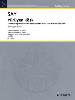 Yürüyen Kösk Op. 72a 'The Moving Mansion': Concert Rhapsody for Piano (HL-49046026)