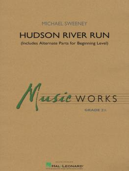 Hudson River Run: includes alternate parts for beginning level players (HL-04006563)
