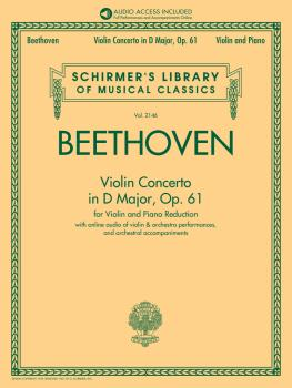 Violin Concerto in D Major, Op. 61: Schirmer's Library of Musical Clas (HL-50603274)
