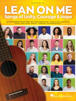 Lean on Me: Songs of Unity, Courage & Hope (HL-00350592)