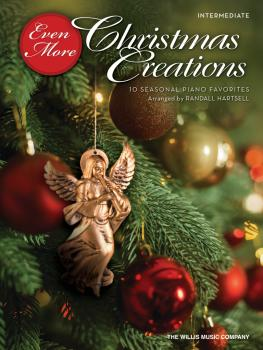 Even More Christmas Creations: 10 Seasonal Piano Favorites (HL-00349234)