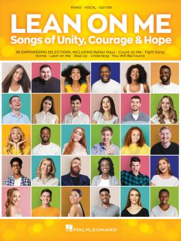 Lean on Me: Songs of Unity, Courage & Hope (HL-00350590)
